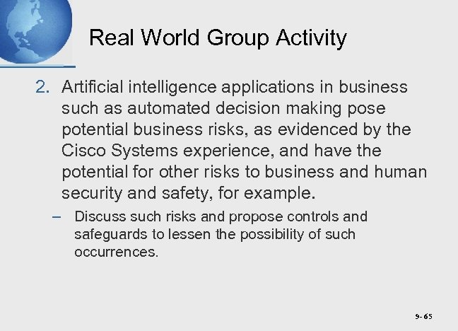Real World Group Activity 2. Artificial intelligence applications in business such as automated decision