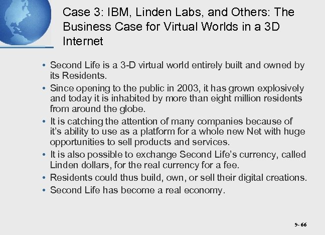 Case 3: IBM, Linden Labs, and Others: The Business Case for Virtual Worlds in