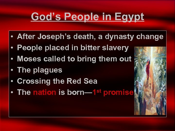 God's People in Egypt • • • After Joseph's death, a dynasty change People
