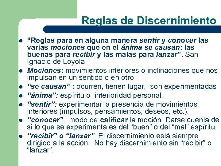 """Reglas de Discernimiento l l l l """"Reglas para en alguna manera sentir y"""
