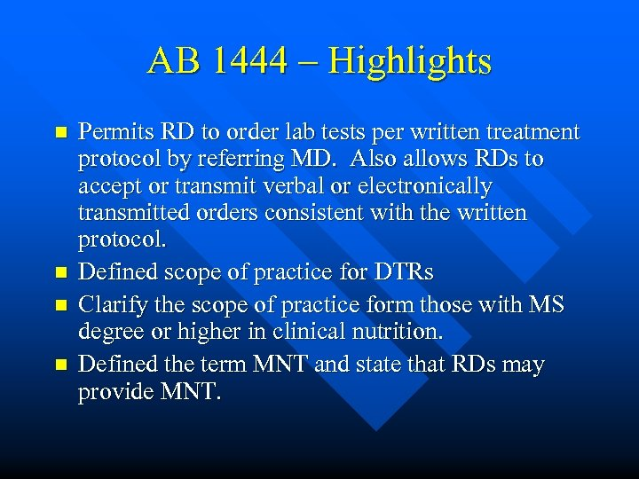 AB 1444 – Highlights n n Permits RD to order lab tests per written
