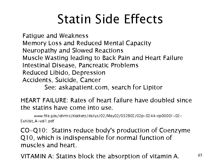 Statin Side Effects Fatigue and Weakness Memory Loss and Reduced Mental Capacity Neuropathy and