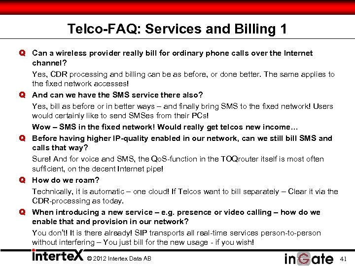 Telco-FAQ: Services and Billing 1 Q Can a wireless provider really bill for ordinary