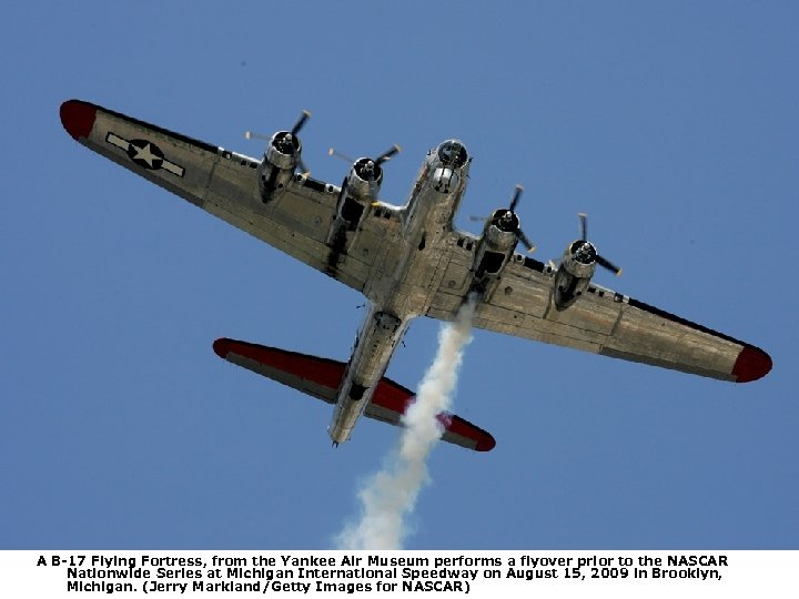 A B-17 Flying Fortress, from the Yankee Air Museum performs a flyover prior to