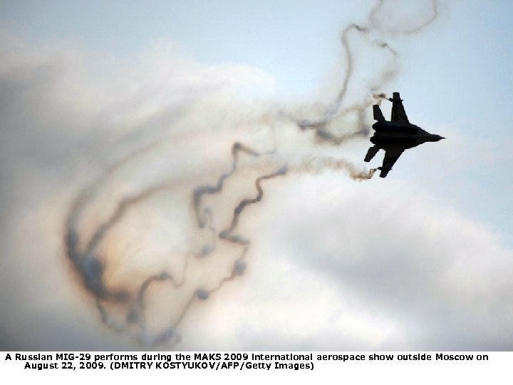 A Russian MIG-29 performs during the MAKS 2009 international aerospace show outside Moscow on