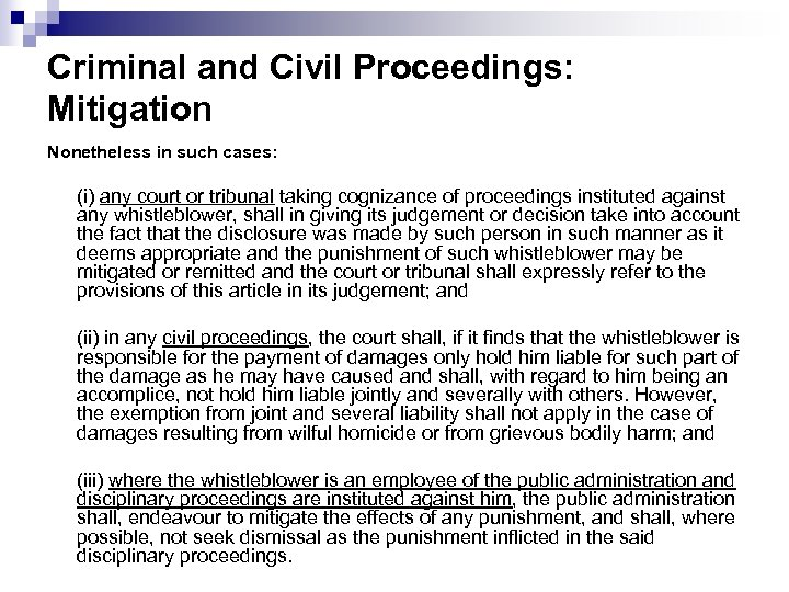 Criminal and Civil Proceedings: Mitigation Nonetheless in such cases: (i) any court or tribunal