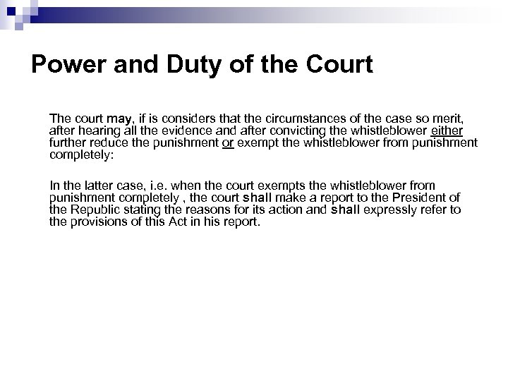 Power and Duty of the Court The court may, if is considers that the