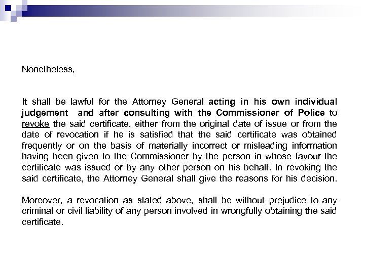 Nonetheless, It shall be lawful for the Attorney General acting in his own individual