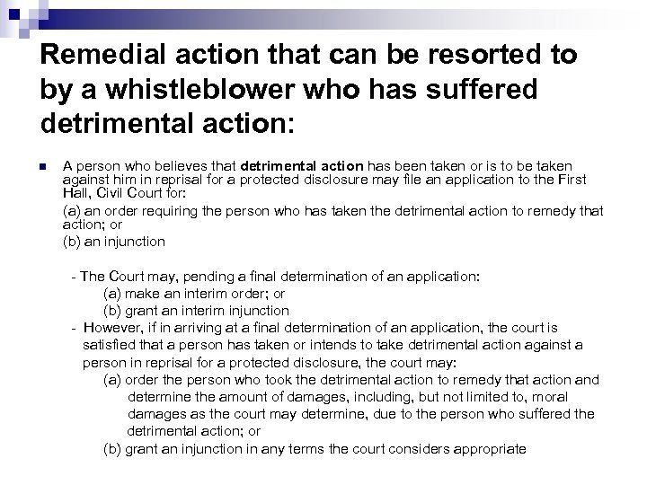 Remedial action that can be resorted to by a whistleblower who has suffered detrimental