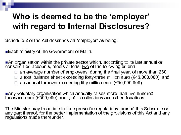 Who is deemed to be the 'employer' with regard to Internal Disclosures? Schedule 2