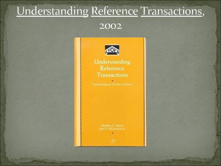 Understanding Reference Transactions, 2002