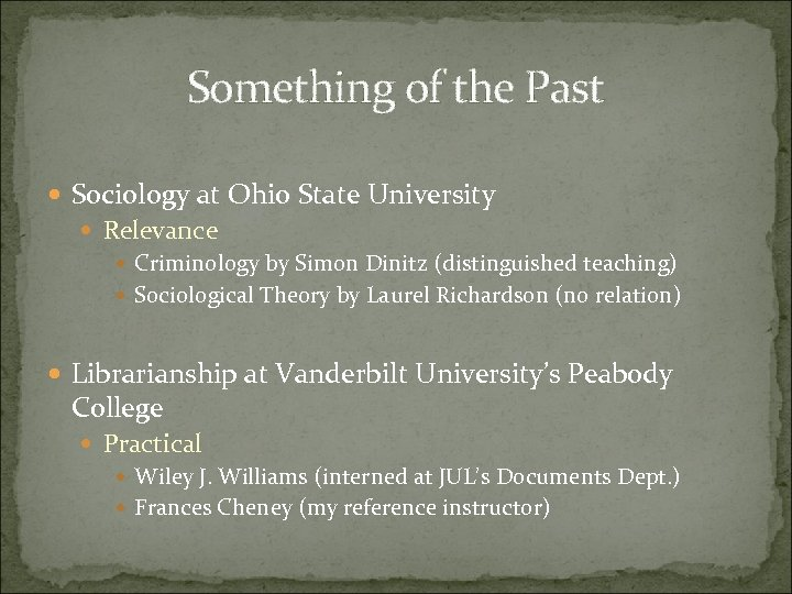 Something of the Past Sociology at Ohio State University Relevance Criminology by Simon Dinitz
