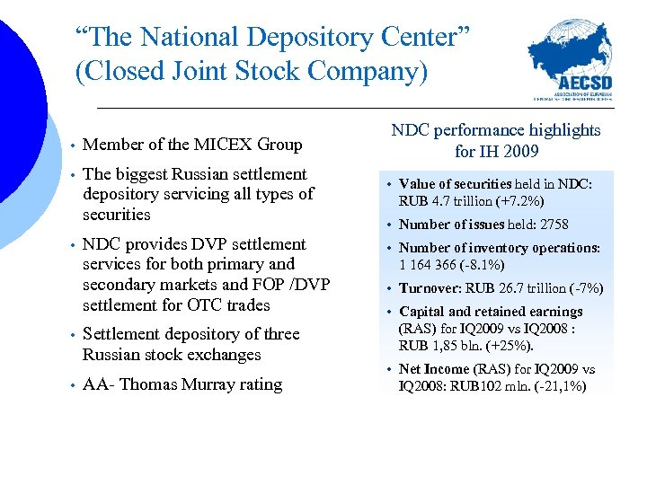 """The National Depository Center"" (Closed Joint Stock Company) • Member of the MICEX Group"