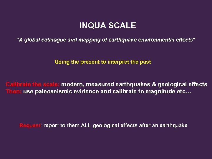 """INQUA SCALE """"A global catalogue and mapping of earthquake environmental effects"""