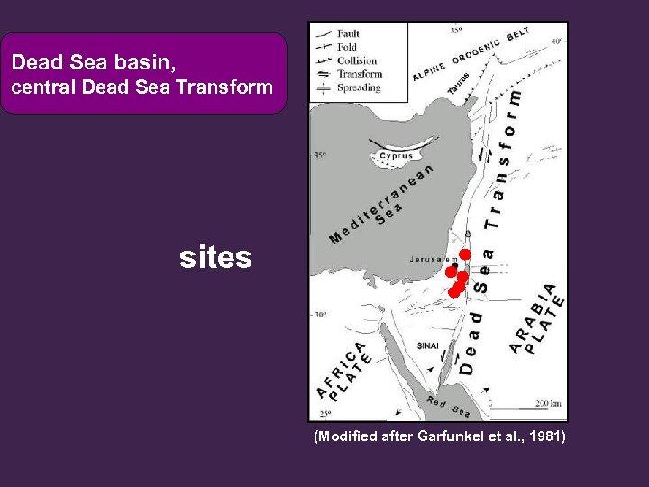 Dead Sea basin, central Dead Sea Transform sites (Modified after Garfunkel et al. ,
