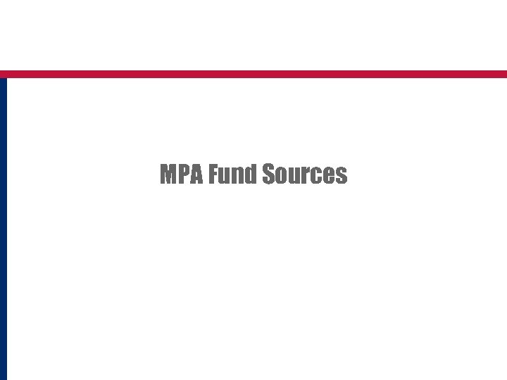 MPA Fund Sources