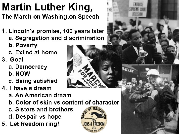 Martin Luther King, The March on Washington Speech 1. Lincoln's promise, 100 years later