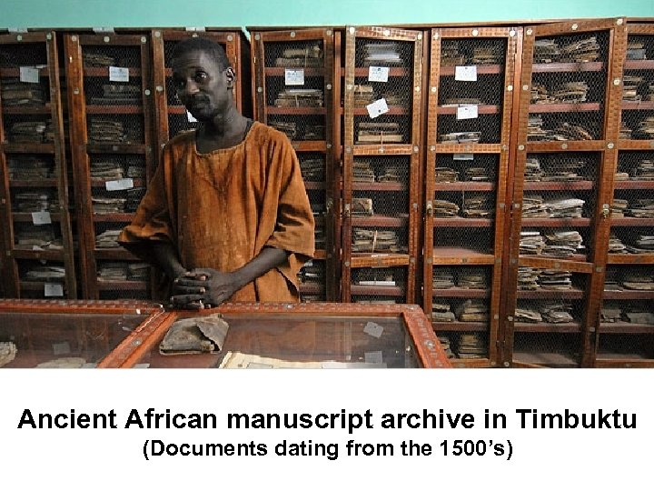 Ancient African manuscript archive in Timbuktu (Documents dating from the 1500's)