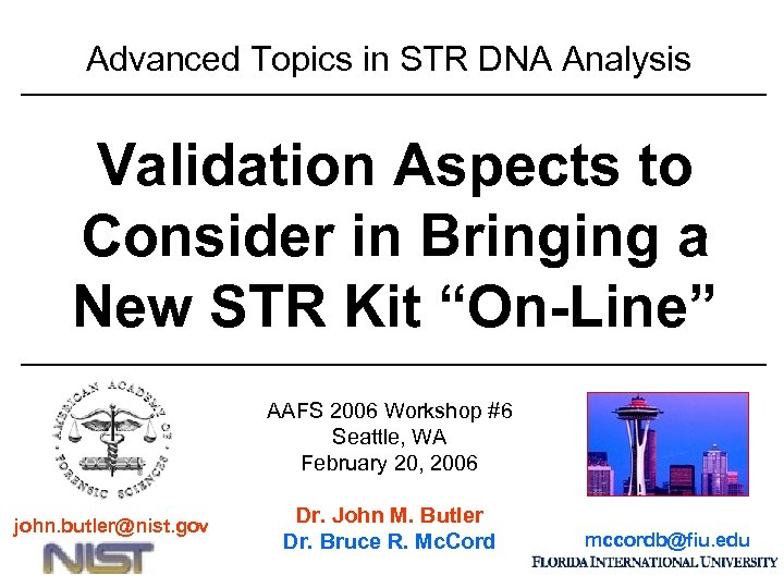 Advanced Topics in STR DNA Analysis Validation Aspects to Consider in Bringing a New
