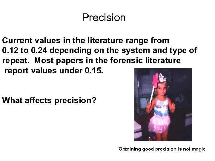 Precision Current values in the literature range from 0. 12 to 0. 24 depending
