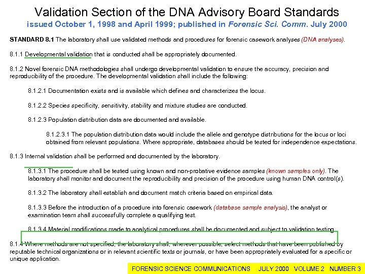 Validation Section of the DNA Advisory Board Standards issued October 1, 1998 and April