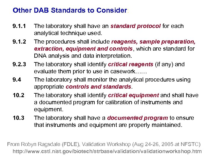 Other DAB Standards to Consider: 9. 1. 1 9. 1. 2 9. 2. 3