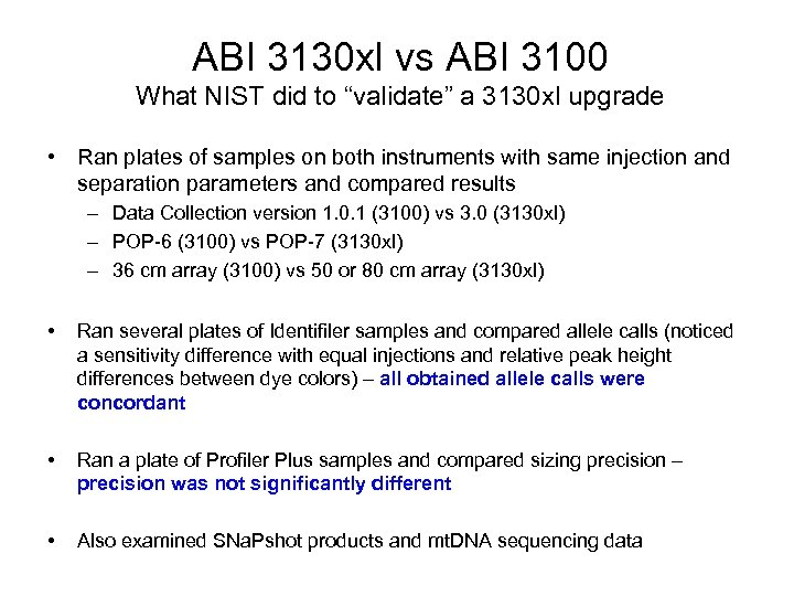 "ABI 3130 xl vs ABI 3100 What NIST did to ""validate"" a 3130 xl"