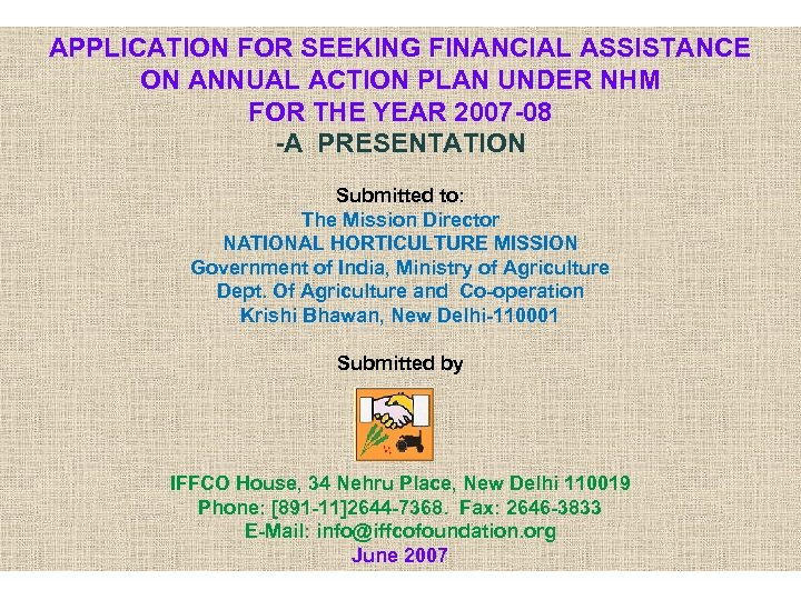APPLICATION FOR SEEKING FINANCIAL ASSISTANCE ON ANNUAL ACTION PLAN UNDER NHM FOR THE YEAR
