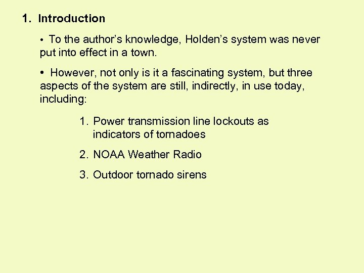 1. Introduction • To the author's knowledge, Holden's system was never put into effect