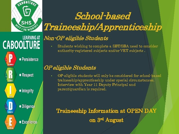 School-based Traineeship/Apprenticeship • Non-OP • • OP • eligible Students wishing to complete a