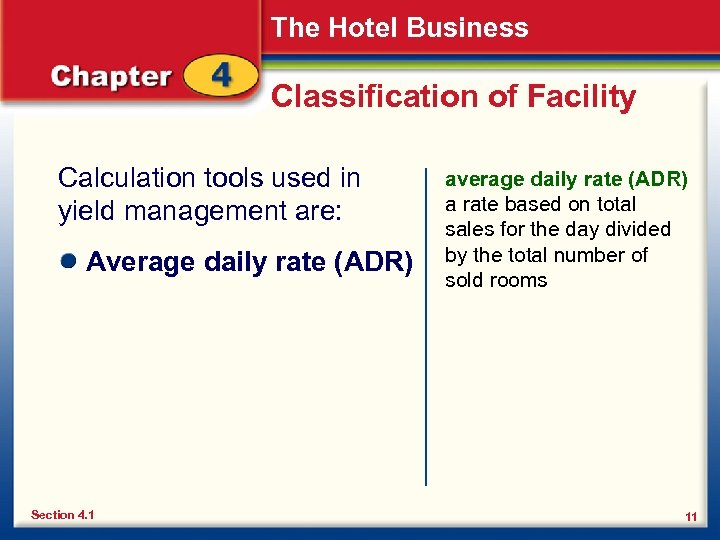 The Hotel Business Classification of Facility Calculation tools used in yield management are: Average