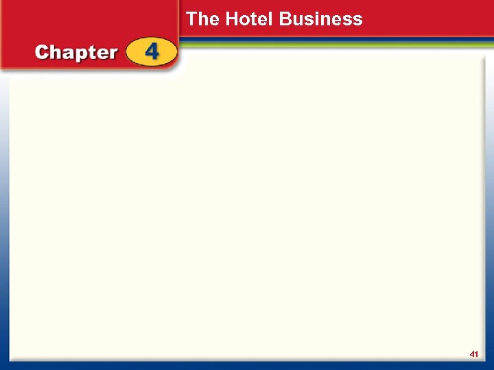 The Hotel Business 41