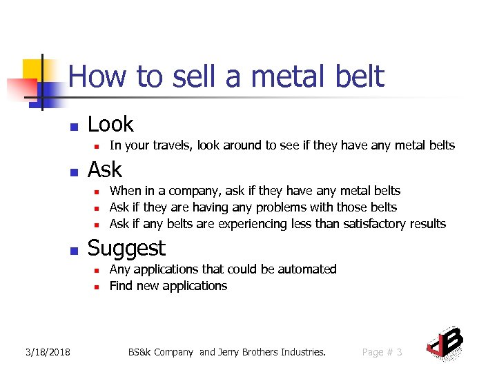 How to sell a metal belt n Look n n Ask n n When