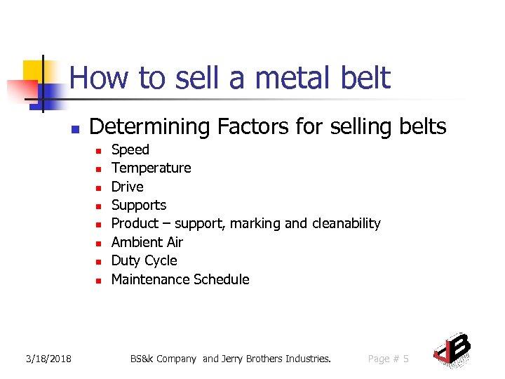 How to sell a metal belt n Determining Factors for selling belts n n