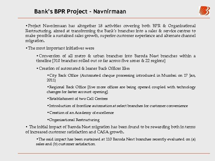 Bank's BPR Project - Navnirmaan • Project Navnirmaan has altogether 18 activities covering both