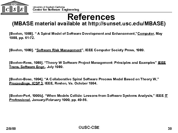USC C S E University of Southern California Center for Software Engineering References (MBASE