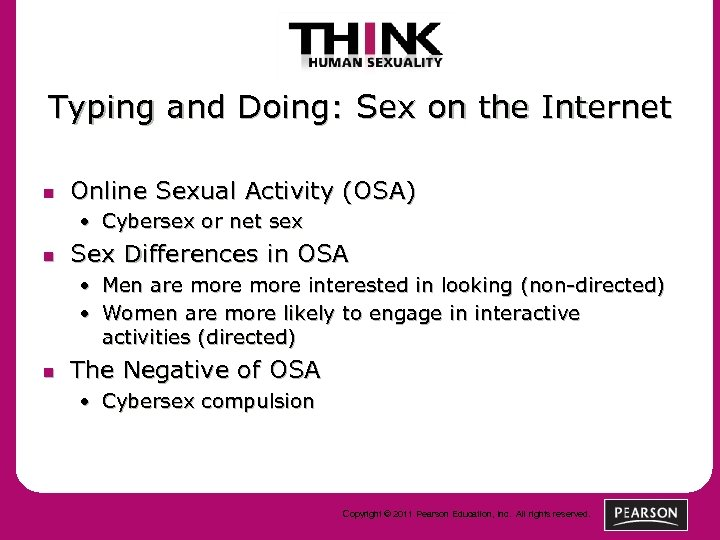 Typing and Doing: Sex on the Internet n Online Sexual Activity (OSA) • Cybersex