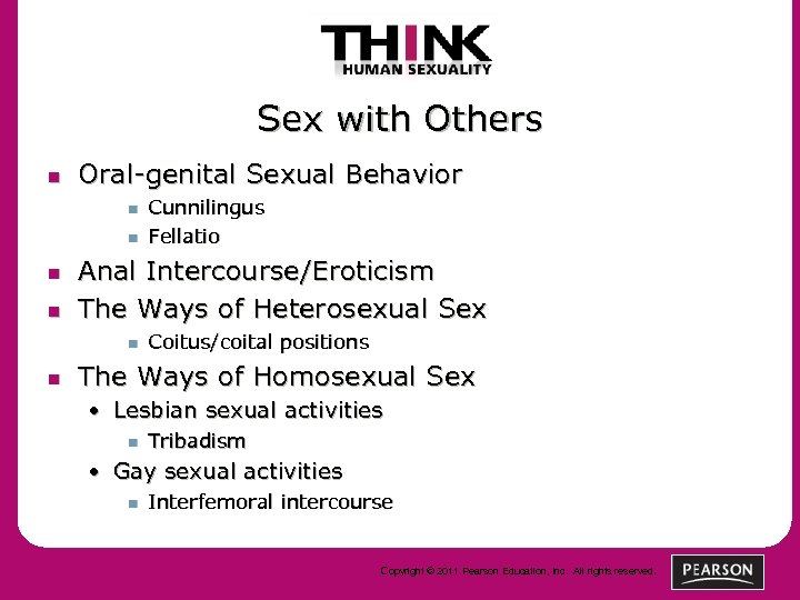 Sex with Others n Oral-genital Sexual Behavior n n Anal Intercourse/Eroticism The Ways of