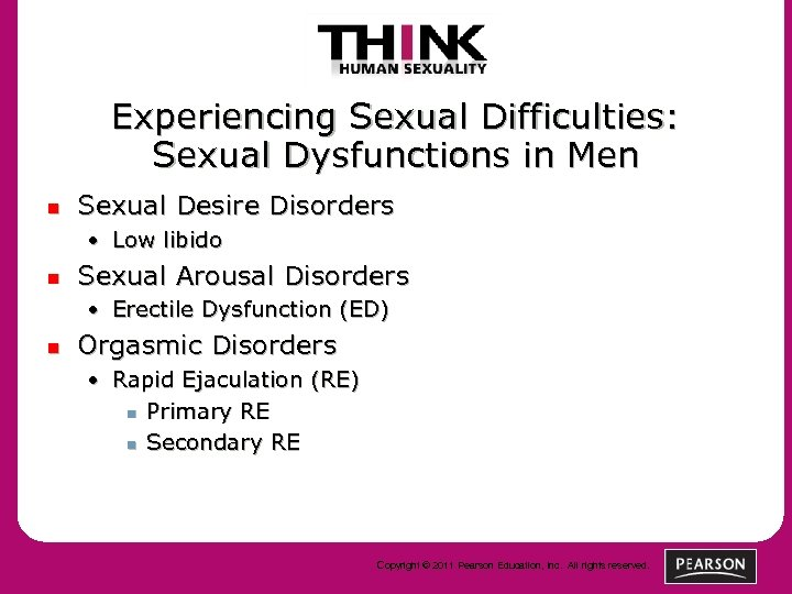 Experiencing Sexual Difficulties: Sexual Dysfunctions in Men n Sexual Desire Disorders • Low libido