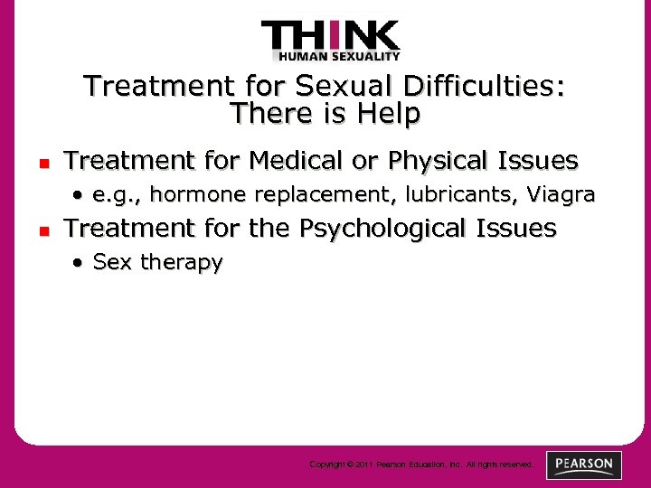 Treatment for Sexual Difficulties: There is Help n Treatment for Medical or Physical Issues