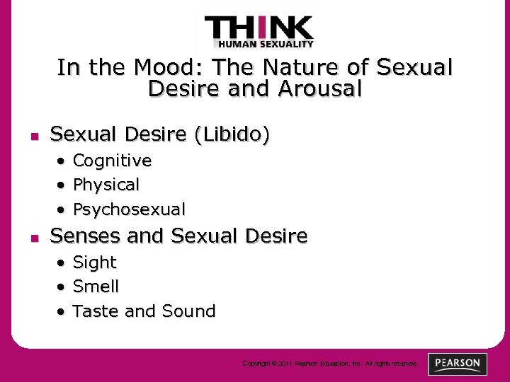 In the Mood: The Nature of Sexual Desire and Arousal n Sexual Desire (Libido)