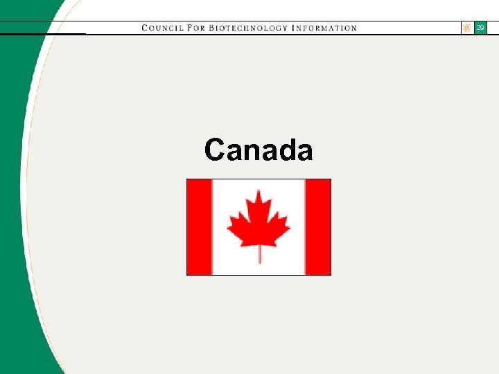 29 Canada