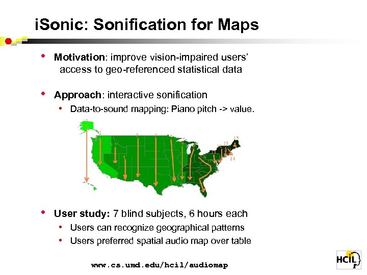 i. Sonic: Sonification for Maps • Motivation: improve vision-impaired users' access to geo-referenced statistical