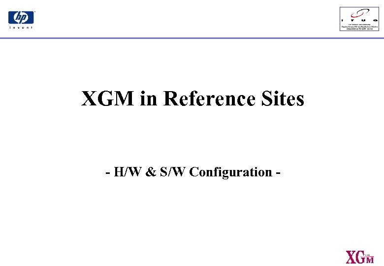 XGM in Reference Sites - H/W & S/W Configuration -