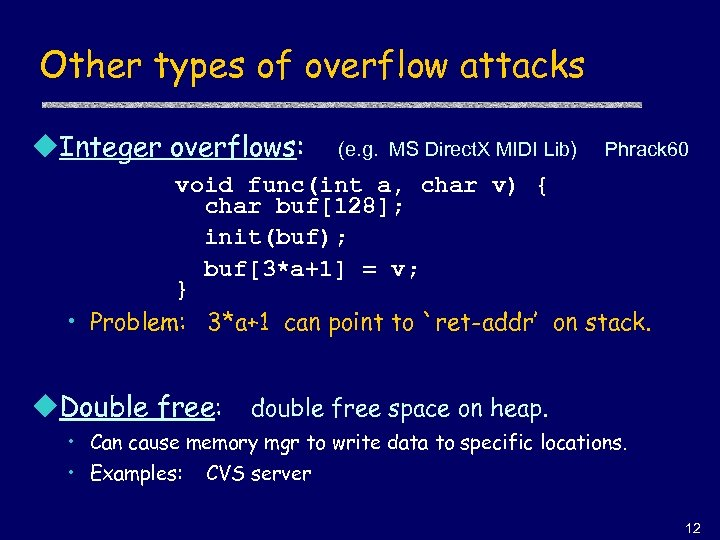 Other types of overflow attacks u. Integer overflows: (e. g. MS Direct. X MIDI