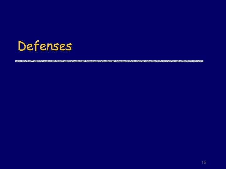 Defenses 15