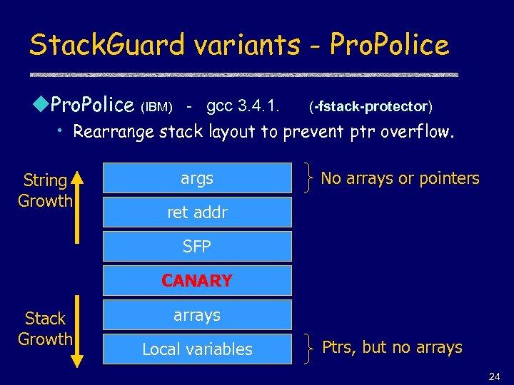 Stack. Guard variants - Pro. Police u. Pro. Police (IBM) - gcc 3. 4.