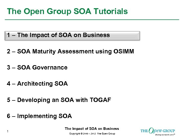The Open Group SOA Tutorials 1 – The Impact of SOA on Business 2