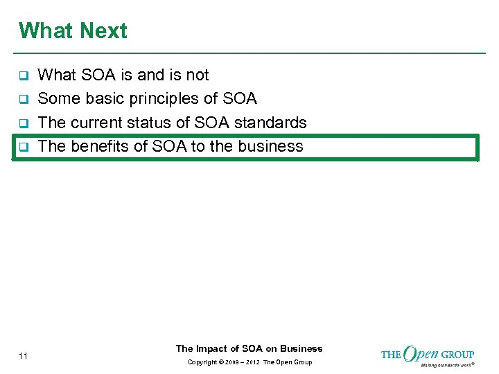 What Next q q 11 What SOA is and is not Some basic principles