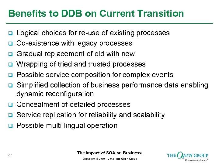 Benefits to DDB on Current Transition q q q q q 20 Logical choices